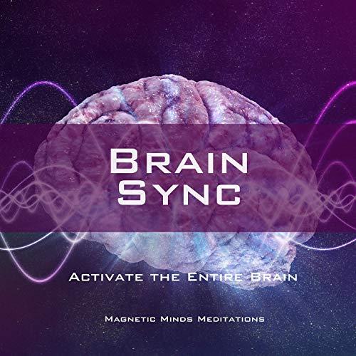 activeer je volledige brein potentie met de juiste hersengolven/binaural beats
