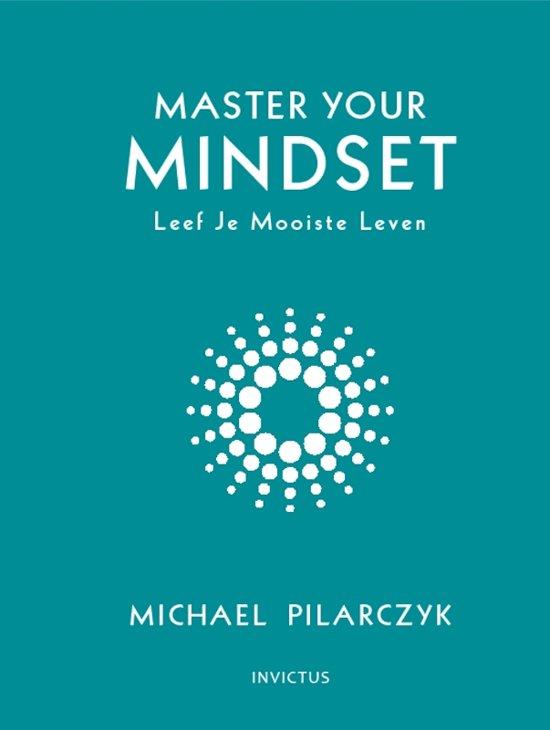 master your mindset, overkom je angsten