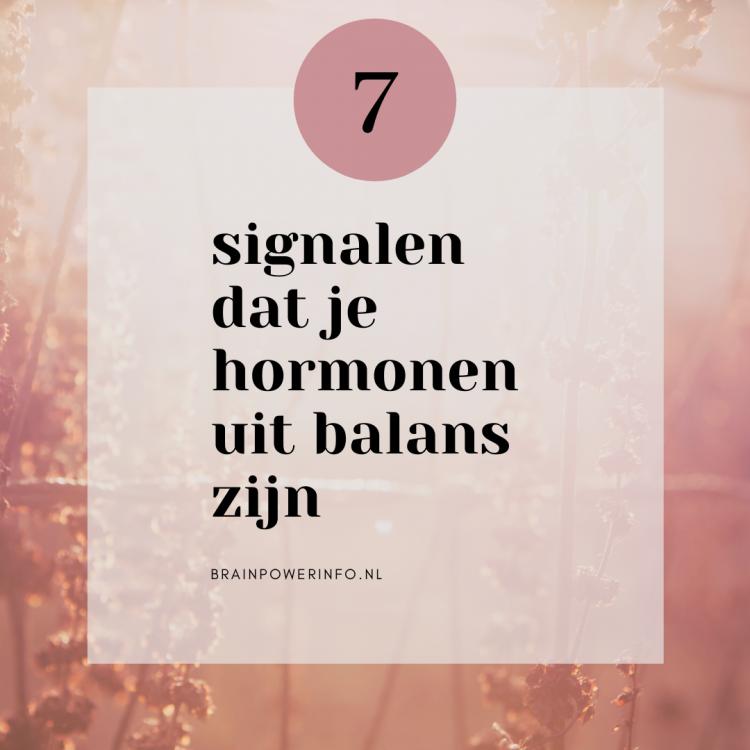7 signalen dat je hormonen uit balans zijn