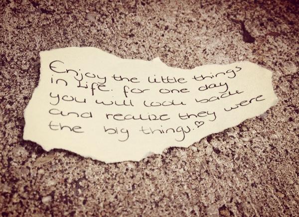 het zijn die kleine dingen in het leven die je blijdschap gedurende de dag hoog houden